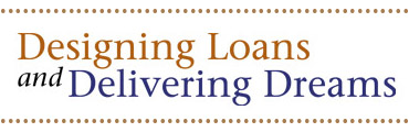 Designing Loans and Delivering Dreams